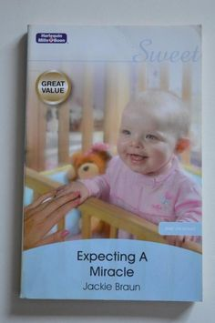 sweet , mills and boon p/back expecting a miracle.by jackie braun 2008 Sweet, Ebay, Paper, Candy