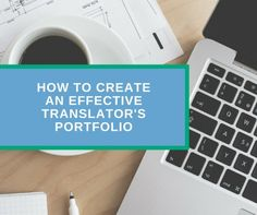 How to create an effective translator's portfolio