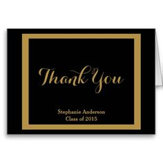 Graduation Thank You Notes, Black & Gold; Personalized with Graduate's Name, and Class of xxxx #Graduation #SchoolColors #ThankYouNotes