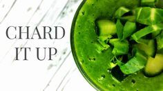 #Swiss #Chard #Smoothie #Recipe #healthy #green #green #food #eat #clean #lifestyle #living #smoothies #recipes #veggies #spinach #cucumber #vitamink #k vitamin