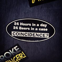Coincidence? I think not. [Photo Credit: @kendall12 via Instagram] #beer #humor #bumpersticker