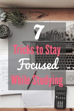 7 Tricks to Stay Focused While Studying - Struggling to keep your head in the books? These are some great college student study tips!