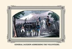 General Jackson Addressing the Volunteers 12x18 Giclee on canvas