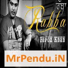 Rabba Feroz Khan
