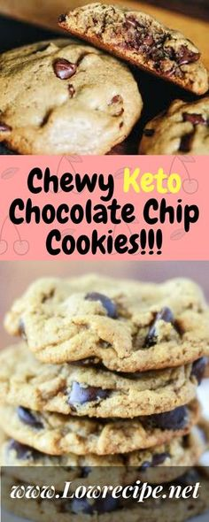 Chewy Keto Chocolate Chip Cookies!!! - Low Recipe