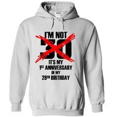 Im not 30 :D T Shirts, Hoodies. Check price ==► https://www.sunfrog.com/LifeStyle/I-White-13149072-Hoodie.html?41382 $40