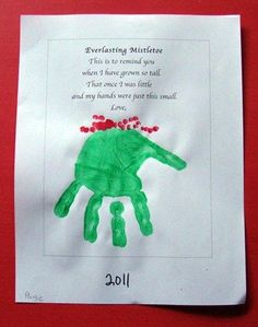 Paint each child's palm and press it under the poem. Use a pencil eraser dipped in red paint to make the berries. Add the child's name and date. Preschool Christmas Crafts, Daycare Crafts, Classroom Crafts, Christmas Projects, Holiday Crafts, Spring Crafts, Christmas Gifts For Parents, Kids Christmas, Christmas Poems