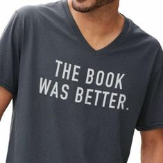 7fc004834c Husband Gift The Book Was Better MENS T shirt V-Neck Father's Day Wife Gift  Husband Shirt Geek Reading Gift Dad Gift Funny TShirt