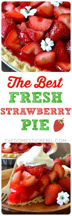 This is the BEST Fresh Strawberry Pie Recipe ever!! Flaky, buttery pie crust filled to the brim with beautiful, bountiful, juicy red strawberries and a sweet and simple strawberry glaze. Perfect alone or topped with whipped cream! A great and EASY summertime recipe!