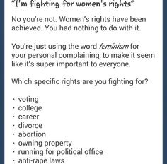 Feminism in western countries is unnecessary and so minuscule compared to other countries, where women don't have these rights.