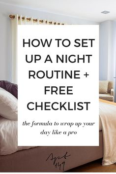 How to Set up a Night Routine