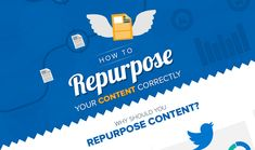 #ContentMarketing Tips: How to Repurpose Your Content Correctly - #infographic http://www.digitalinformationworld.com/2015/09/infographic-how-to-repurpose-your-content-correctly.html