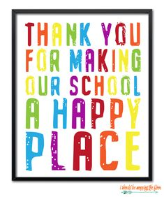 Six Printable School Staff And Principal Gifts Make EVERYONE feel appreciated!