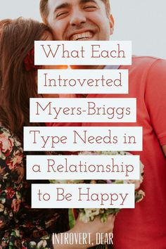 A lot of factors go into a happy relationship. Nevertheless heres one very important thing eachintrovertedMyers-Briggs personality type (the INFJ INTJ INFP INTP ISFJ ISTJ ISFP and ISTP) craves in their relationship. Without it they just wont be happy. Myers Briggs Personalities, Myers Briggs Personality Types, Isfp Relationships, Infj, I Am A Unicorn, Introvert Personality, Introvert Problems, Relationship Captions, Relationship Videos
