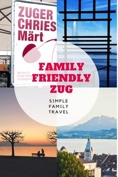 What to do in Zug with kids — Swiss Family Travel Family Share, Friends Family, Travel With Kids, Family Travel, Holidays With Kids, Getting Out, Alps, Switzerland, Backdrops