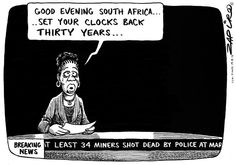 Zapiro: Marikana - The Mail & Guardian Mars News, Clocks Back, See On Tv, Black History, South Africa, Cartoons, Memes, Click Photo, Image