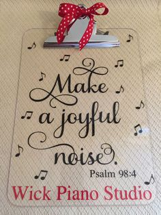 """Music Teacher Appreciation clipboard for my kids' piano teacher. """"Make a joyful noise."""" I made this using 651 vinyl and my Silhouette Cameo. I reversed the text, then applied it to the backside of the clipboard so she won't have bumps when she writes. Music Teacher Gifts, Teacher Christmas Gifts, Music Gifts, Teacher Appreciation Gifts, Teacher Clipboard, Piano Gifts, Kids Piano, Presents For Teachers, Gift For Music Lover"""