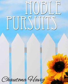 FREE e-Book: Noble Pursuits  ~ at TheFrugalGirls.com #books  @Nina Gonzalez Sanford...take a look!