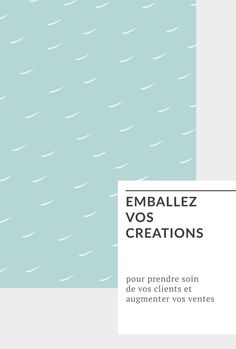 Emballes vos créations - Hello Nobo