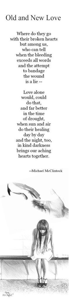 Poem: Old and New Love -- by Michael McClintock.