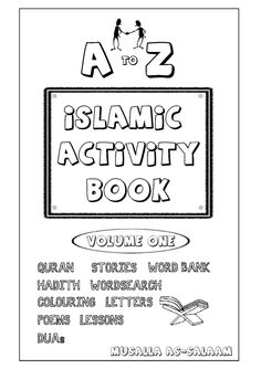 Islamic Activity Book for Kids (Full Vol.1 & 2 Combined pdf) by Caller To Islam /  الداعية الإسلامي via slideshare