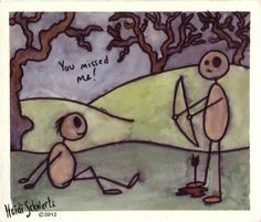 ORIGINAL ART. You Missed Me: Small painting of a figure on the ground and another with an arrow in his foot.