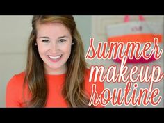▶ My Everyday Summer Makeup Routine - YouTube