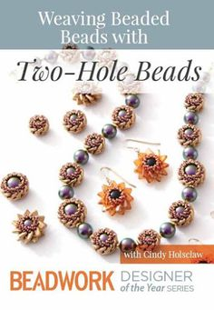 Beaded beads with two hole beads - Cindy Holsclaw