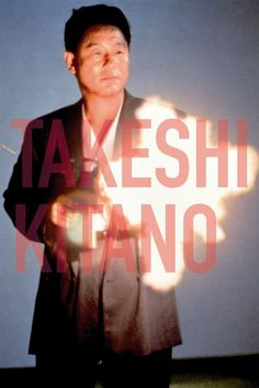 Japanese Cinema: Takeshi Kitano, aka Beat Takeshi