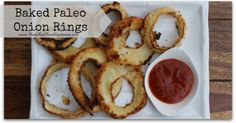 Grain-free Paleo Baked Onion Rings