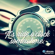 It's ride 'o clock somewhere! #motorcycle