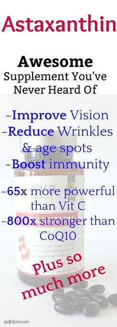 Astaxanthin is a natural supplement that is a powerhouse. Boost immunity, reduce wrinkles, protect from UV rays. Better than vitamin C.