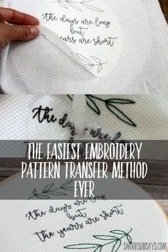 Embroidery transfer Fabri-Solvy or Stick 'n Stitch -- print, peel, stick, stitch, and wash away The easiest way to transfer an embroidery pattern is so simple - you just print peel stick stitch and wash away! Check out the details in this post. Embroidery Needles, Learn Embroidery, Hand Embroidery Stitches, Crewel Embroidery, Embroidery Techniques, Ribbon Embroidery, Cross Stitch Embroidery, Cross Stitch Patterns, Machine Embroidery