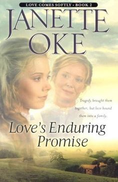 Love's Enduring Promise (Love Comes Softly #2) by Janette Oke