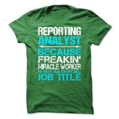 Awesome Shirt For Reporting Analyst