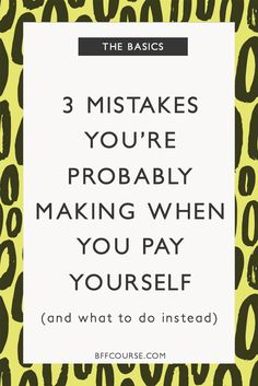 Owner pay| Paying yourself| How to pay yourself| Small business| Sole proprietor| Solopreneur| Freelance via @bffcourse