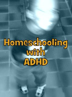 Homeschooling with ADHD Series {{Look! We're Learning!}}