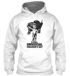 Universal Children's Day White Sweatshirt Front