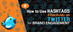 How to Use Hashtags Effectively on Twitter for Brand Engagement How To Use Hashtags, Twitter For Business, Being Used, Social Media, Engagement, Engagements, Social Networks, Social Media Tips