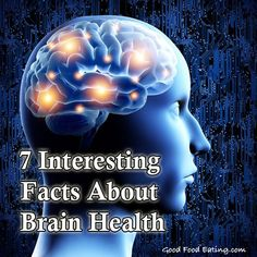 Food effects our brain too. Here are 7 interesting facts about brain health from a brain imaging expert physician. #BrainHealth