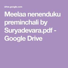 Meelaa nenenduku preminchali by Suryadevara. Free Novels, Free Pdf Books, Main Menu, Google Drive, Telugu, Movies, Films, Film, Movie