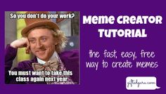 If you've ever wanted to create your own meme or have your students create them, this tutorial will show you how to do it for free and with ease!