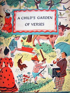 """""""A Child's Garden of Verses"""" by Robert Louis Stevenson, 1944 edition illustrated by Roger Duvoisin."""