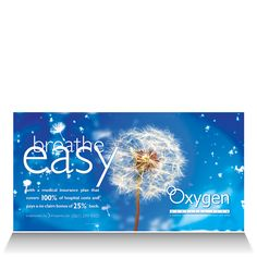 Oxygen Hospital Plan:  Billboard advertising the product's cover and no-claim bonus.
