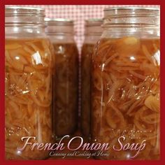 French Onion Soup for Canning Soup Appetizers Soup Appetizers dinners carb Soup Appetizers Appetizers with french onion Canning Soup Recipes, Pressure Canning Recipes, Onion Soup Recipes, Canning Tips, Cooking Recipes, Pressure Cooking, Vegetable Beef Soup Canning Recipe, Canned French Onion Soup Recipe, Swede Recipes