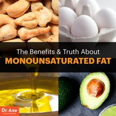 Monounsaturated fat - Dr. Axe