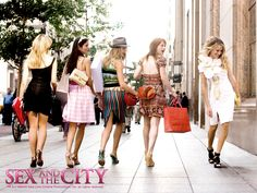 """Sex and the City The Movie    """"Women come to New York for the two L's: Labels and Love. """""""