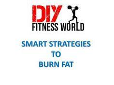 Smart Strategies to burn fat