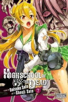 Highschool of the Dead, Vol. 7 by Daisuke Sato. $10.18. Publication: July 24, 2012. Publisher: Yen Press; Import edition (July 24, 2012). Series - Highschool of the Dead (Book 7)