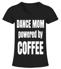 Teezily sells Unisex Tees Funny Gift For Mom Dance Mom Powered By online ▻ Fast worldwide shipping ▻ Unique style, color and graphic ▻ Start shopping today! Dance Mom Shirts, Dance Moms, Silhouette Projects, Funny Gifts, V Neck T Shirt, Gifts For Mom, What To Wear, Woman, My Style